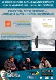 PROJECTION « NOTRE TERRITOIRE » + SPECTACLE COMBAT DE PAUVRE THÉÂTRE DOCUMENTAIRE